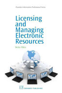 Licensing and Managing Electronic Resources Book