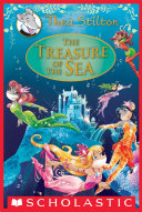The Treasure of the Sea: A Geronimo Stilton Adventure (Thea Stilton: Special Edition #5)
