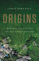 link to Origins : how Earth's history shaped human history in the TCC library catalog