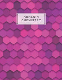 Organic Chemistry  Hexagon Paper Notebook Hex Grid Paper Graph Science Note Book Journal  5 Inch Per Side Large Honeycomb Paper  8 5 X 11