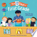 The 12 Days of First Grade