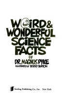 Weird and Wonderful Science Facts