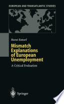 Mismatch Explanations of European Unemployment  : A Critical Evaluation