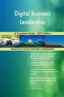 Digital Business Leadership A Complete Guide   2019 Edition
