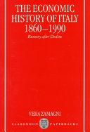 The Economic History of Italy, 1860-1990