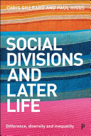Social Divisions and Later Life