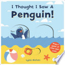 I Thought I Saw a Penguin!.epub