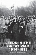 LEEDS IN THE GRT WAR 1914-1918