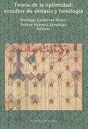 Teoría de la optimidad: estudios de sintaxis y fonología