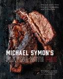 Michael Symon's Playing with Fire Pdf/ePub eBook