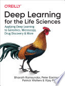 Deep Learning For The Life Sciences