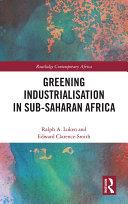 Greening Industrialization in Sub-Saharan Africa Pdf/ePub eBook