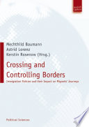 Crossing and Controlling Borders