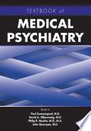 Textbook of Medical Psychiatry Book