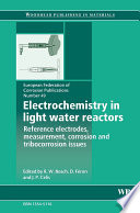 Electrochemistry in Light Water Reactors Book