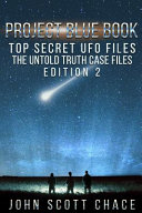 Project Blue Book  Top Secret UFO Files Book