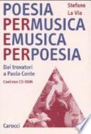Poesia per musica e musica per poesia