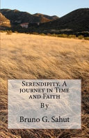 Serendipity. a Journey in Time and Faith