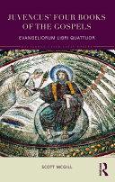 Juvencus  Four Books of the Gospels