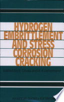 Hydrogen Embrittlement and Stress Corrosion Cracking