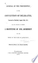 Journal Of The Proceedings Of The Convention Of Delegates
