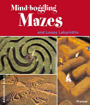 Mind-boggling Mazes and Loopy Labyrinths