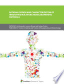 Rational Design and Characterization of Innovative Multifunctional Biomimetic Materials