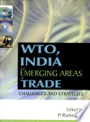 WTO, India, and Emerging Areas of Trade