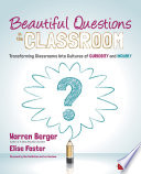 Beautiful Questions in the Classroom