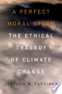 A Perfect Moral Storm