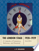 """The London Stage 1920-1929: A Calendar of Productions, Performers, and Personnel"" by J. P. Wearing"