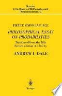 Pierre Simon Laplace Philosophical Essay on Probabilities