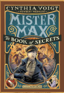 Mister Max: The Book of Secrets Book