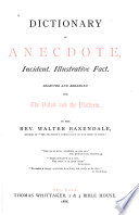 Dictionary of Anecdote, Incident, Illustrative Fact