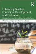 Enhancing Teacher Education  Development  and Evaluation Book