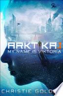 ARKTIKA 1  Short Story  Book