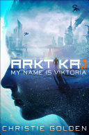ARKTIKA 1  Short Story
