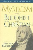 Mysticism  Buddhist and Christian