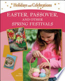 """Easter, Passover, and Other Spring Festivals"" by Ann Morrill"