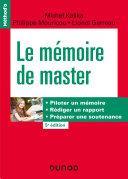 Pdf Le mémoire de master - 5e éd. Piloter un mémoire, rédiger un rapport, préparer une soutenance Telecharger