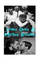 James Dean   Marlon Brando