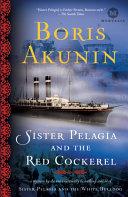Sister Pelagia and the Red Cockerel [Pdf/ePub] eBook