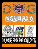 Dog Mandala Coloring Book For Dog Lovers