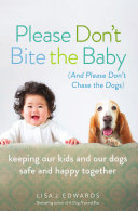 Please Don t Bite the Baby  and Please Don t Chase the Dogs  Book PDF
