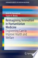 Reimagining Innovation in Humanitarian Medicine