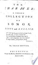 The Charmer  a choice collection of songs  Scots and English     The second edition  The editor s preface signed  J  G