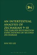 An Intertextual Analysis of Zechariah 9-10