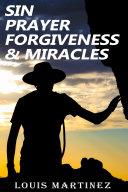 Sin  Prayer  Forgiveness   Miracles