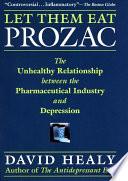 Let Them Eat Prozac
