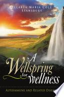 A Wellspring for Wellness
